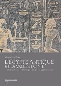 L'Egypte antique et la vallée du Nil