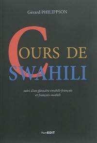 Cours de swahili : suivi d'un glossaire swahili-français et français-swahili