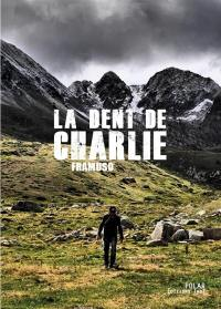 La dent de Charlie