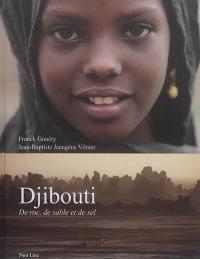 Djibouti : de roc, de sable et de sel
