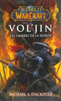 World of Warcraft, Vol'jin : les ombres de la horde