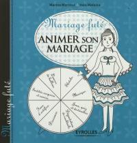 Animer son mariage
