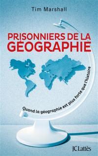 Prisonnier de la géographie