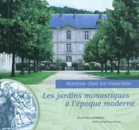 Les jardins monastiques à l'époque moderne