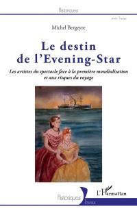 Le destin de l'Evening-Star