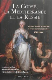 La Corse, la Méditerranée et la Russie