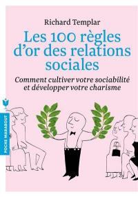 Les 100 règles d'or des relations sociales