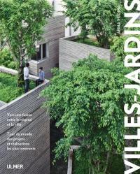 Villes-jardins : vers une fusion entre le végétal et la ville