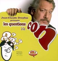 Jean-Claude Dreyfus présente les questions à la con
