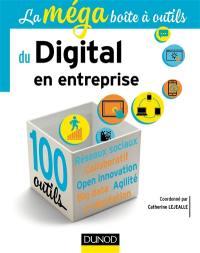 La méga boîte à outils du digital en entreprise : 100 outils