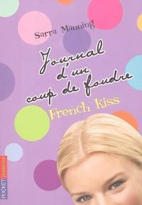 Journal d'un coup de foudre. Volume 1, French kiss
