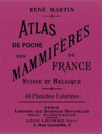 Atlas de poche des mammifères de France, Suisse et Belgique