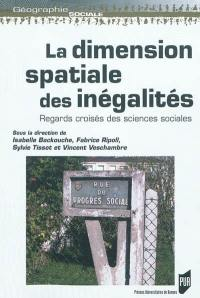 La dimension spatiale des inégalités
