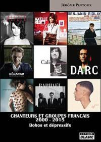 Chanteurs et groupes français 2000-2015