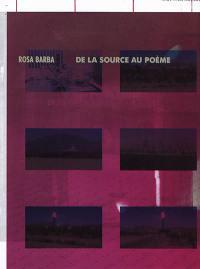 Rosa Barba, De la source au poème