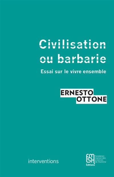 Civilisation ou barbarie