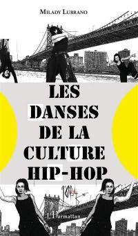 Les danses de la culture hip-hop