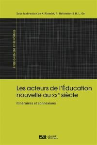 Les acteurs de l'éducation nouvelle au XXe siècle
