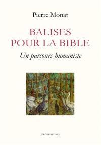 Balises pour la Bible : un parcours humaniste