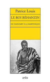 Le roi Béhanzin