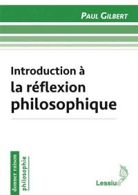 Introduction à la réflexion philosophique