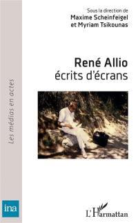 René Allio, écrits d'écrans