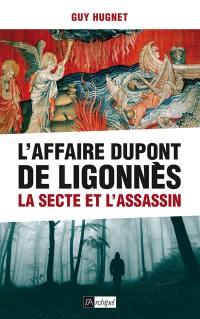 L'affaire Dupont de Ligonnès : la secte et l'assassin