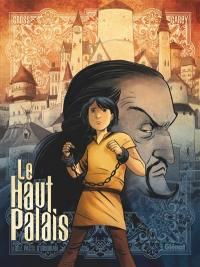 Le Haut Palais. Volume 1, Le pacte d'Obsidian