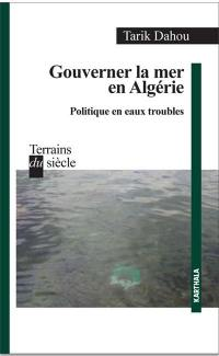 Gouverner la mer en Algérie
