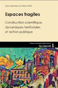 Espaces fragiles