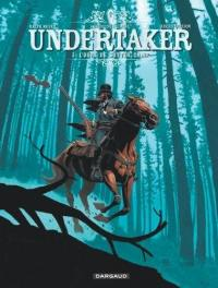 Undertaker. Volume 3, L'ogre de Sutter camp