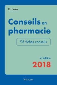 Conseils en pharmacie 2018 : 95 fiches conseils