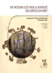 Dix facteurs clés pour la diversité des espèces en forêt : comprendre l'Indice de Biodiversité Potentielle (IBP)