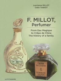 F. Millot, perfumer