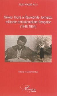 Sékou Touré à Raymonde Jonvaux, militante anticolonialiste française