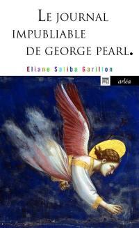 Le journal impubliable de George Pearl