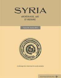 Syria : archéologie, art et histoire. n° 94, Archéologie des rituels dans le monde nabatéen : recherches récentes
