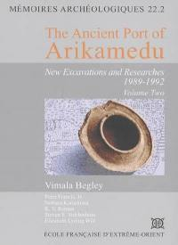 The ancient port of Arikamedu : new excavations and researches, 1989-1992. Volume 2