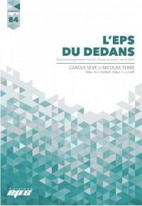 L'EPS du dedans : pour un enseignement inclusif, citoyen et ouvert vers le futur
