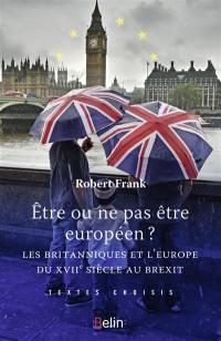 Etre ou ne pas être européen ?