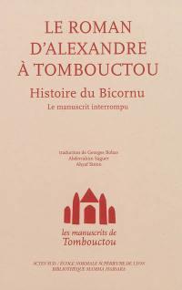Les manuscrits de Tombouctou, Le roman d'Alexandre à Tombouctou