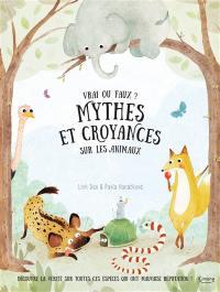 Mythes et croyances sur les animaux