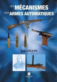 Les mécanismes des armes automatiques