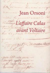 L'affaire Calas avant Voltaire