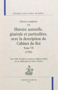 Histoire naturelle, générale et particulière, avec la description du Cabinet du roi. Volume 7, 1758
