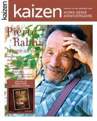 Kaizen, hors-série, Pierre Rabhi : la terre au coeur
