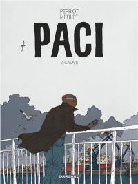 Paci. Volume 2, Calais