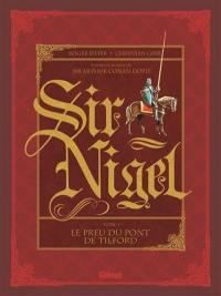 Sir Nigel. Volume 1, Le preu du pont de Tilford
