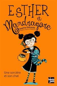 Esther et Mandragore, Une sorcière et son chat