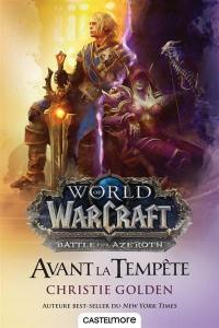World of Warcraft, Avant la tempête